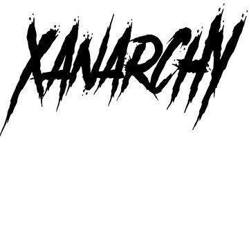 xanarchy by Gerad123