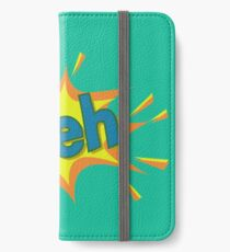 An Enthusiastic Meh iPhone Wallet/Case/Skin