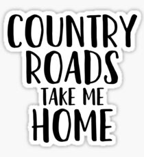 Country Roads Take Me Home - Country Music Lyrics Sticker