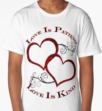 Love is Patient, Hearties shirt  Long T-Shirt