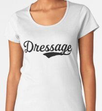 Dressage Gift For Sports Fitness Games Women's Premium T-Shirt