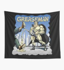 Greaseman - Fighting Evil With Lubrication Wall Tapestry