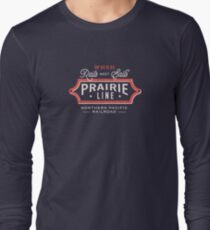 Ride the Prairie Line Long Sleeve T-Shirt