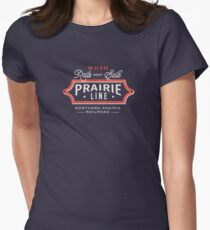 Ride the Prairie Line Fitted T-Shirt