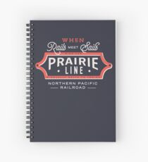 Ride the Prairie Line Spiral Notebook