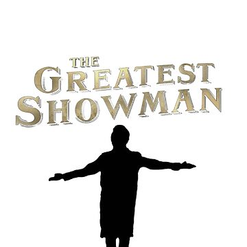 The greatest showman /3 by ouatisworld