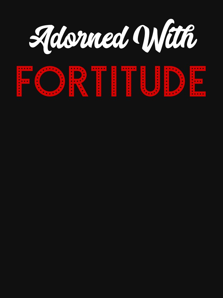 Delta Sigma Theta Gifts Adorned With Fortitude Womens Premium T