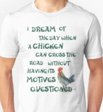 I dream of the day... CHICKENS (on light) Slim Fit T-Shirt