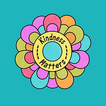 Kindness Matters Mod Flower Retro 80's Gift by creative321