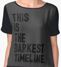 This Is The Darkest Timeline Chiffon Top