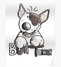 Funny Bull Terrier Comic - Dog - Dogs - Cartoon - Funny - Gift Poster