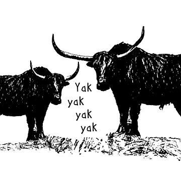 Yak yak yak by Byrnsey