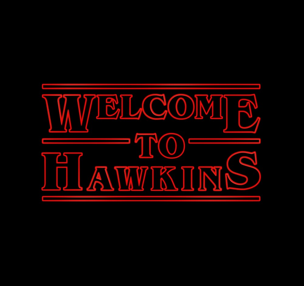 Welcome to Hawkins Stranger Things by Bernat Comes