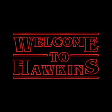 Welcome to Hawkins Stranger Things by natbern
