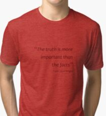 Frank Lloyd Wright - Truth more important than facts... (Amazing Sayings) Tri-blend T-Shirt