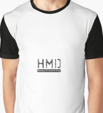 HMD - Happy Mothers Day - Gift - Shirt Graphic T-Shirt