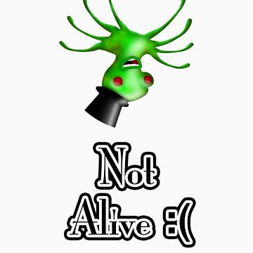 Not Alive! by SecretLab