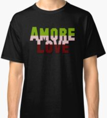 Say it in Italian--LOVE Classic T-Shirt