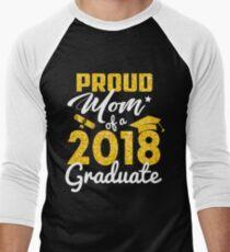Proud Mom of a 2018 Graduate Men's Baseball ¾ T-Shirt