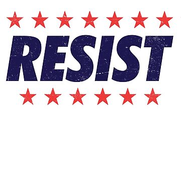 Resist | Anti Trump Protest by 8645th