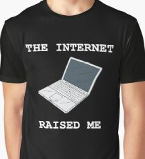 The Internet Raised Me Graphic T-Shirt