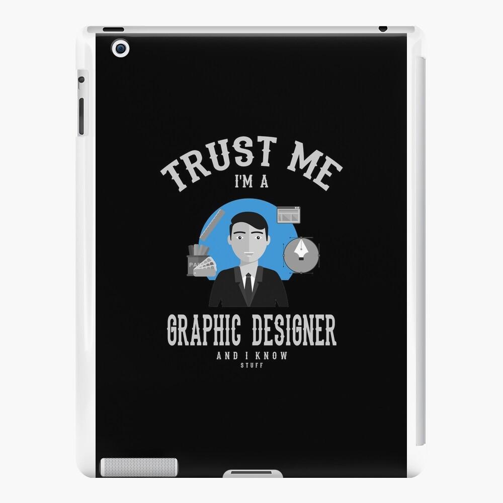Grafik-Designer | Vertrau mir Design iPad-Hüllen & Klebefolien