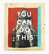 You Can Do This Photographic Print