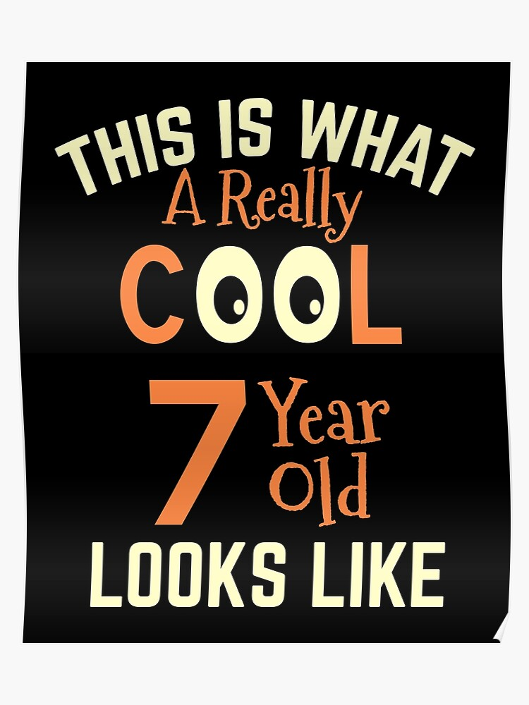 7 Year Old Gift 7th Birthday Boy Girl Present Poster