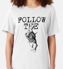 Follow The White Rabbit QANON #Qanon WWG1WGA Slim Fit T-Shirt