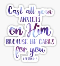 Christian Quote - Anxiety - He Cares For You - 1 Peter 5:7 Sticker