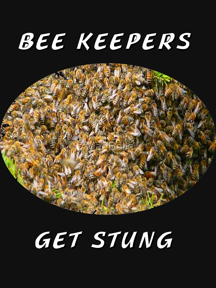Bee Keepers Get Stung by MaeBelle