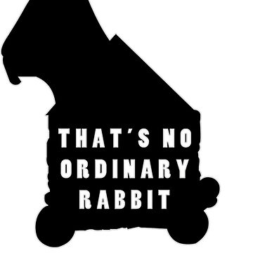 THAT'S NO ORDINARY RABBIT by MarkAlmighty