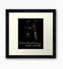 I Walk In Eternity Framed Print