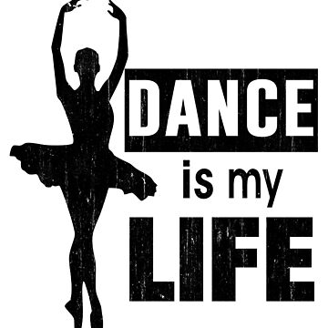 Dance is Life by HandsomeCalf