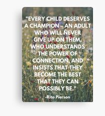 Inspirational Quote for Teachers Canvas Print