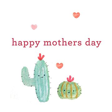 Happy Mothers Day - Cute Cactus  by tofusan
