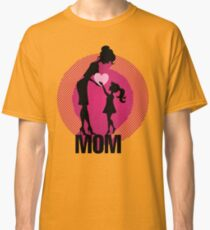 Mother's Day Special Edition Classic T-Shirt