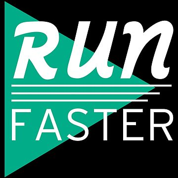 Run Faster by CovertArrow