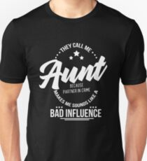 They Call Me Aunt Unisex T-Shirt
