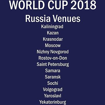 World Cup Venues 2018 by Football-Tees