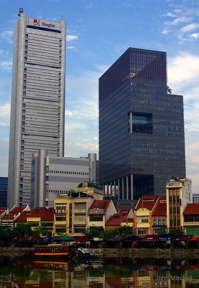 The old and the new....Singapore by John Mitchell