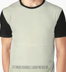 The Unbearable Lightness of Being Graphic T-Shirt