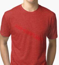 Non-Compliant Tri-blend T-Shirt