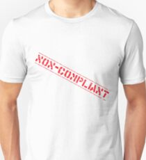 Non-Compliant Unisex T-Shirt