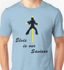 Elvis is our Saviour T-Shirt