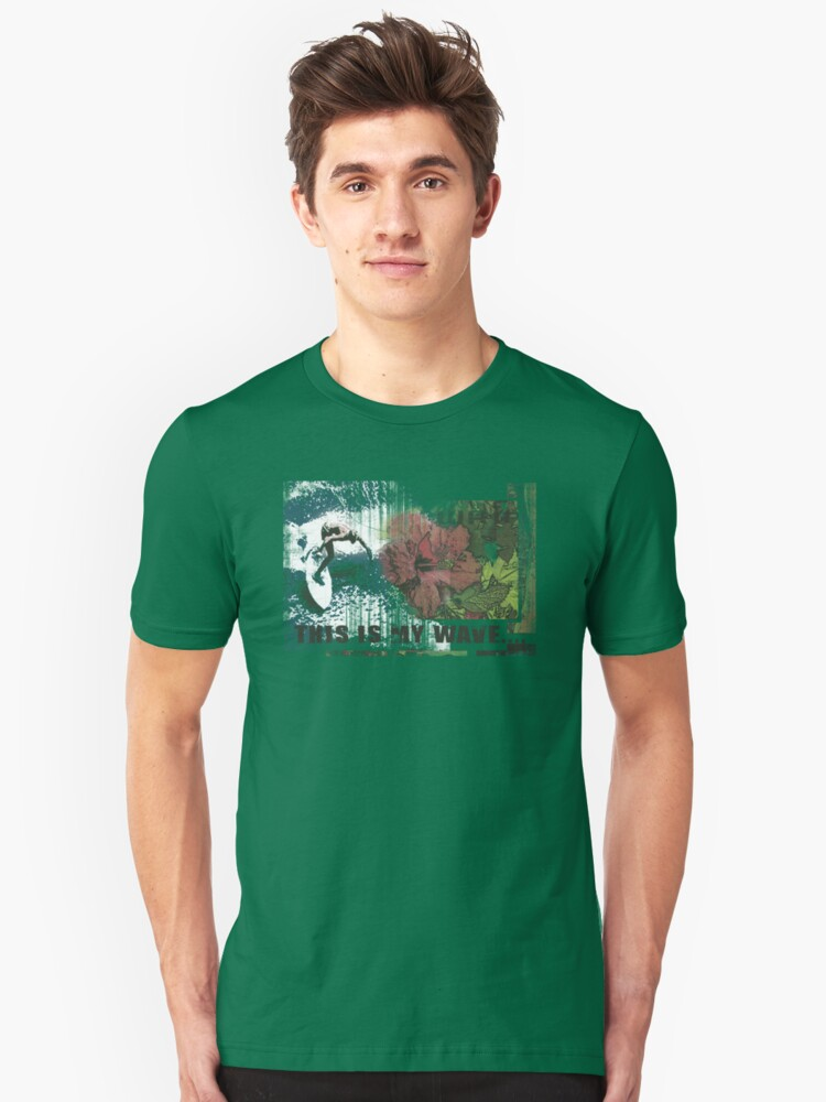 my wave of the day Unisex T-Shirt Front