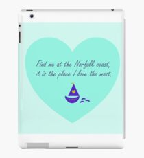 Find me at the Norfolk coast - love heart. iPad Case/Skin