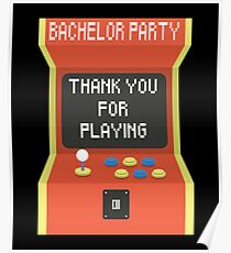 Bachelor Party Groom Engaged Game Is Over Wedding Gift Poster