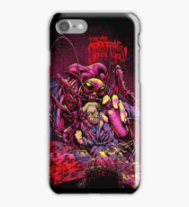 THEY'RE CREEPING UP ON YOU iPhone Case/Skin
