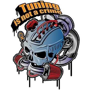 Tuning is not a crime by GKdesign